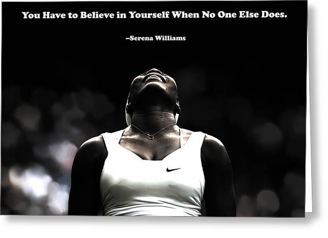 Serena Williams Quote 2a Greeting Card by Brian Reaves