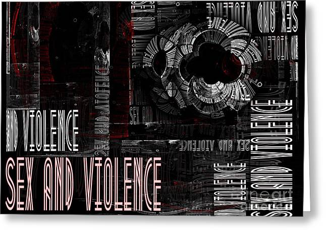Sex Crimes Greeting Cards - Sex and violence Greeting Card by Jane Spaulding