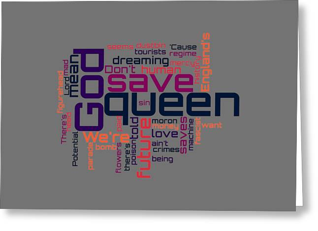 Sex Pistols - God Save The Queen Lyrical Cloud Greeting Card by Susan Maxwell Schmidt