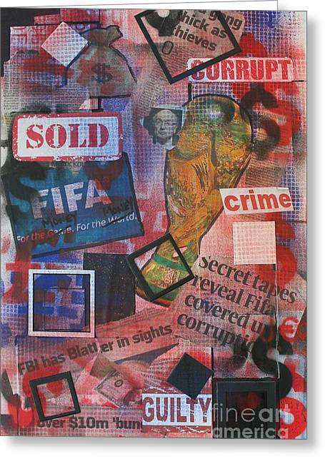 Bribery Greeting Cards - Shame on FIFA Greeting Card by John Halliday
