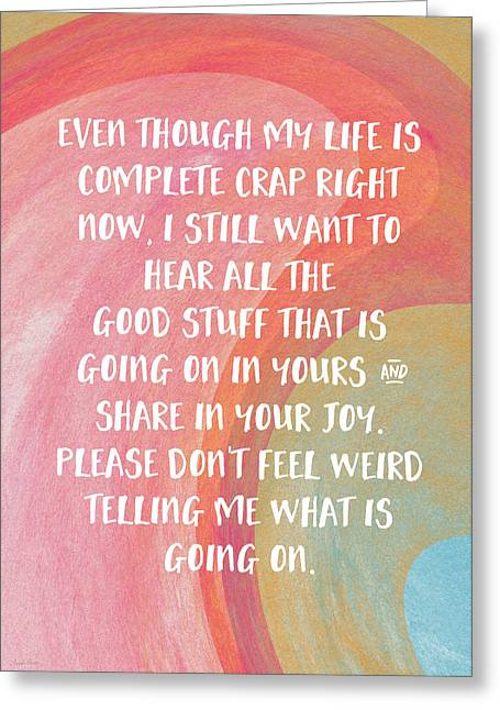 Share Your Joy- Empathy Card By Linda Woods Greeting Card by Linda Woods