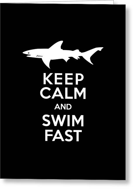 Shark Keep Calm And Swim Fast Greeting Card by Antique Images