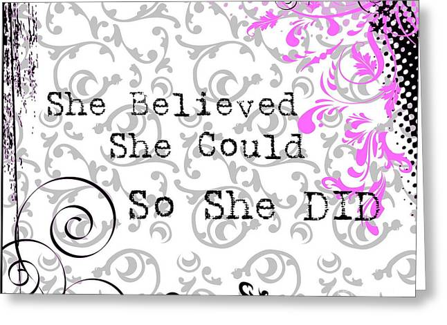 Motivational Poster Greeting Cards - She Believed  Greeting Card by Andrea Kollo