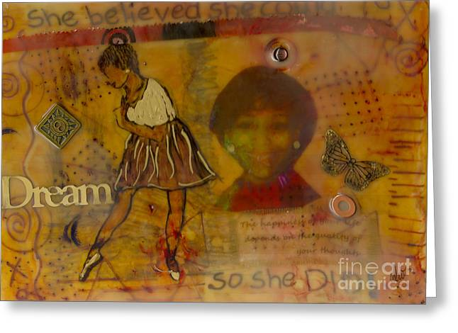 She Believed She Could Greeting Card by Angela L Walker