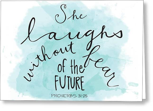 Illustrated Letter Greeting Cards - She Laughs Greeting Card by Nancy Ingersoll