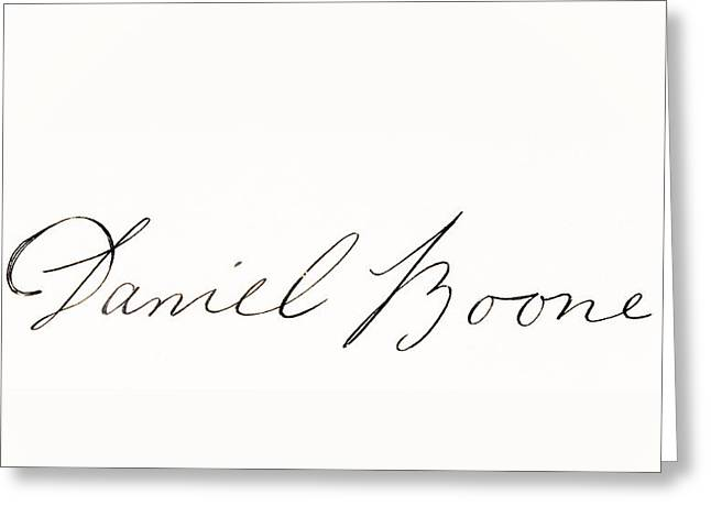 Fame Drawings Greeting Cards - Signature Of Daniel Boone 1734-1820 Greeting Card by Ken Welsh