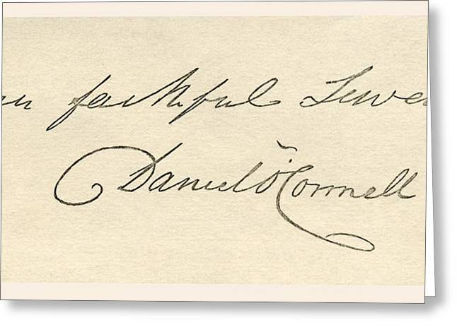 Autographed Greeting Cards - Signature Of Daniel O Connell, 1775 To Greeting Card by Ken Welsh