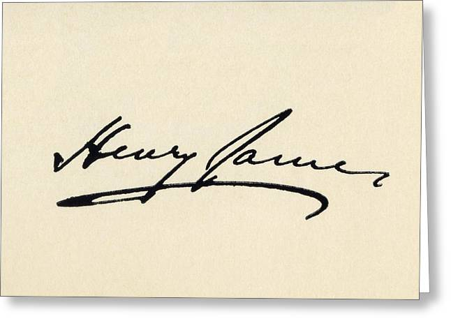 Autographed Greeting Cards - Signature Of Henry James 1843 - 1916 Greeting Card by Ken Welsh
