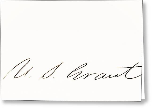 Fame Drawings Greeting Cards - Signature Of Ulysses S. Grant 1822 To Greeting Card by Ken Welsh