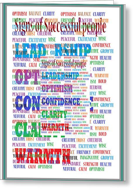 Confidence Mixed Media Greeting Cards - Signs of successful people a TEXTO-GRAPHIC of leadership qualities poster Greeting Card by Navin Joshi