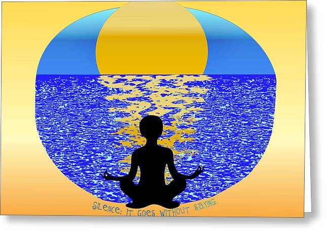 Mindful Greeting Cards - SILENCE It Goes Without Saying Greeting Card by Laura Brightwood