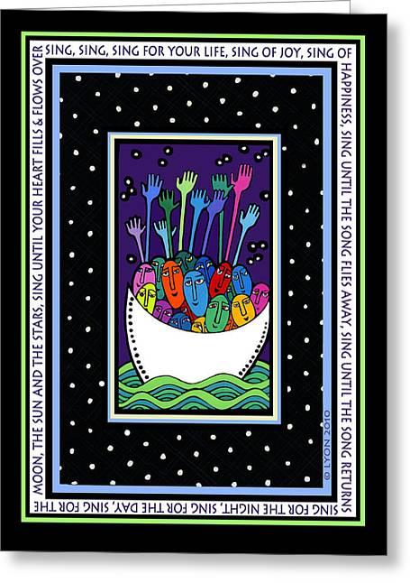 Angela Treat Lyon Greeting Cards - Sing Sing Sing Greeting Card by Angela Treat Lyon