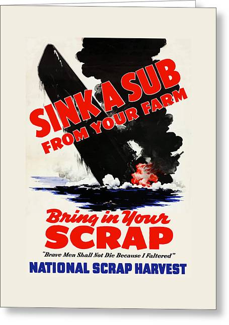 Sink A Sub From Your Farm Greeting Card by War Is Hell Store