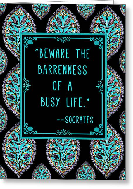 Motivational Poster Greeting Cards - Socrates Quote Greeting Card by Scarebaby Design