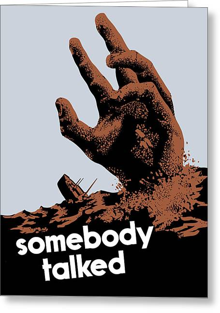 Second Greeting Cards - Somebody Talked - WW2 Greeting Card by War Is Hell Store