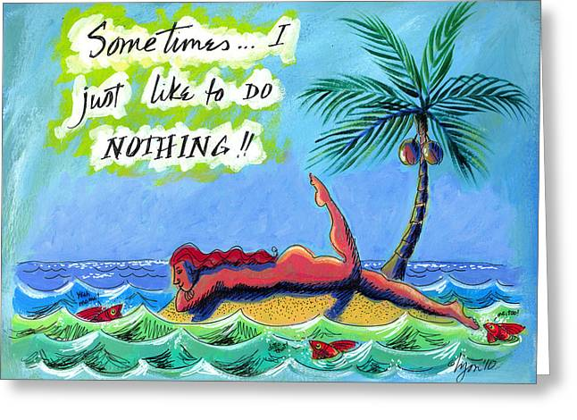 Plastic Drinking Water Bottles Greeting Cards - Sometimes I Just Like to Do Nothing Painting 43 Greeting Card by Angela Treat Lyon