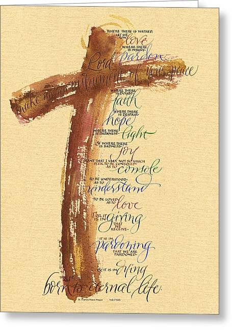 Biblical Greeting Card featuring the painting St Francis Peace Prayer  by Judy Dodds
