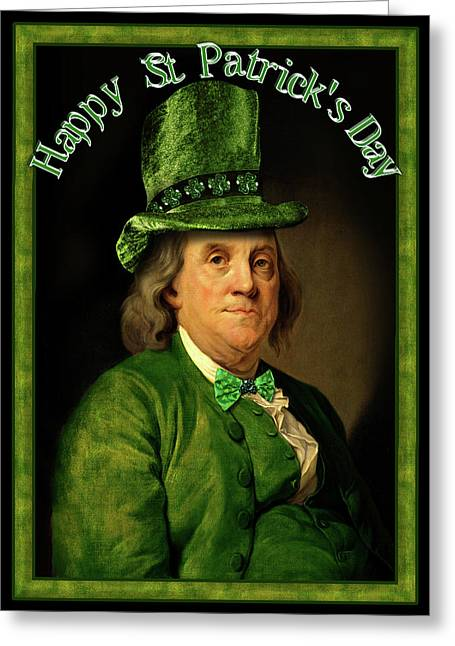 Green Hat Art Greeting Cards - St Patricks Day Ben Franklin Greeting Card by Gravityx9 Designs