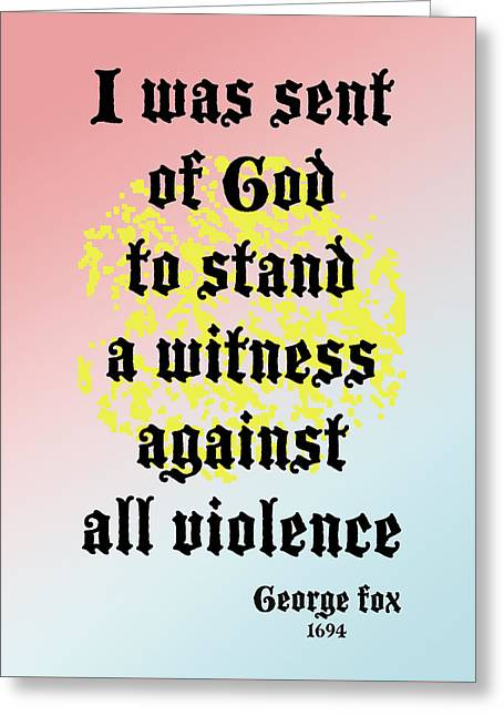 Quaker Greeting Cards - Stand Against Violence Greeting Card by John Vincent Palozzi
