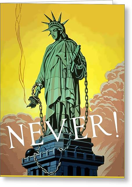 Statue Of Liberty Digital Art Greeting Cards - Statue Of Liberty In Chains -- Never Greeting Card by War Is Hell Store