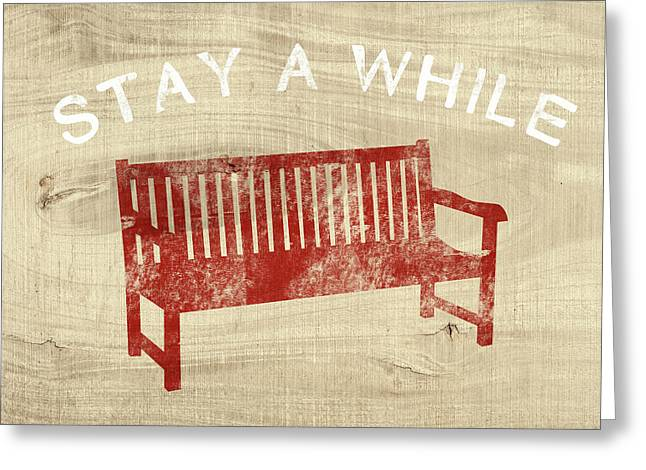 Stay A While- Art By Linda Woods Greeting Card by Linda Woods