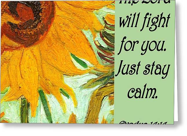 Sunflower Greeting Cards - Stay Calm Greeting Card by Patricia Urato