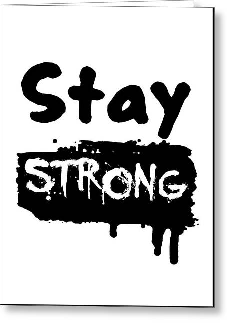 Cushion Tapestries - Textiles Greeting Cards - Stay Strong Greeting Card by BestCit Art