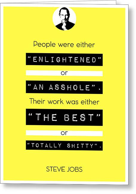 Steve Jobs Quote Greeting Card by Bekare Creative