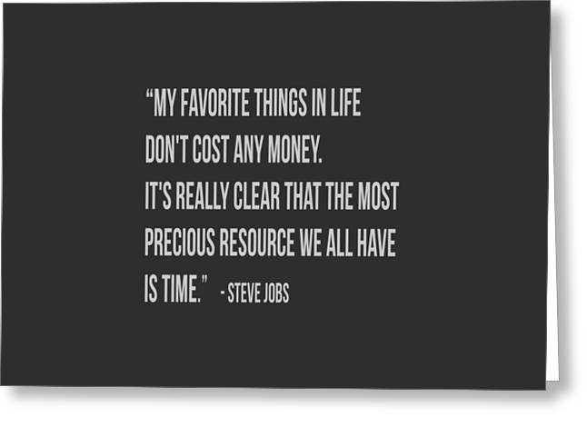 Steve Jobs Time Quote Tee Greeting Card by Edward Fielding