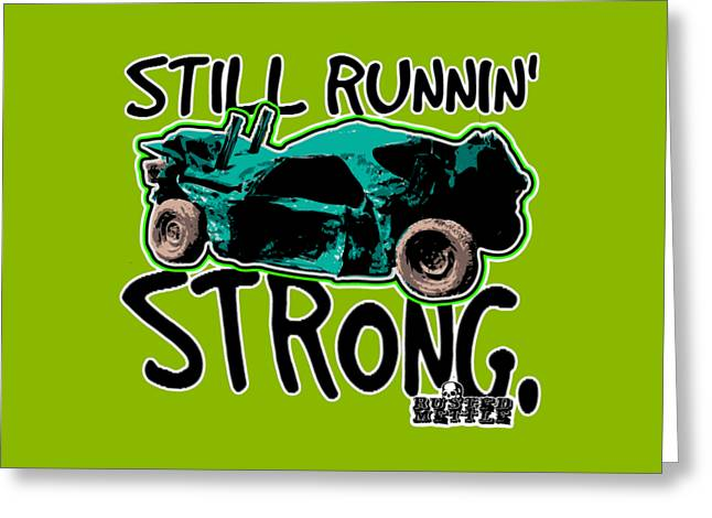 Still Runnin' Strong Greeting Card by George Randolph Miller