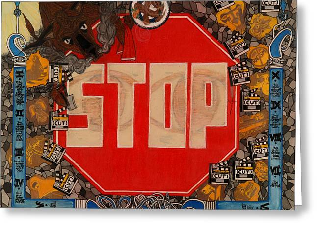 Stop C.t.b.s Greeting Card by Angelo Sena