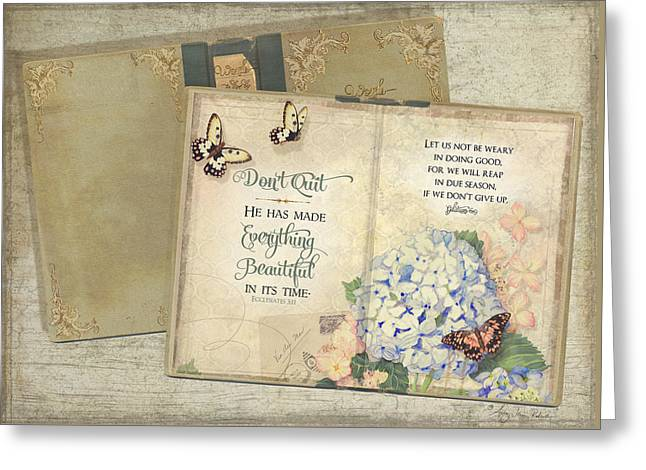 Chic Greeting Cards - Summer Memories - Dont Quit Inspirational Scripture Greeting Card by Audrey Jeanne Roberts
