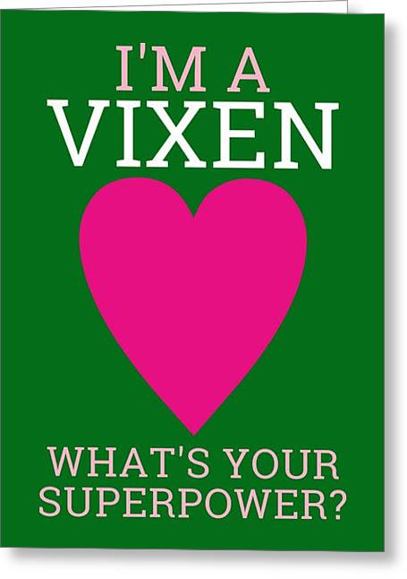 Vixen Digital Greeting Cards - Superpower Greeting Card by Maria Elena Ferran