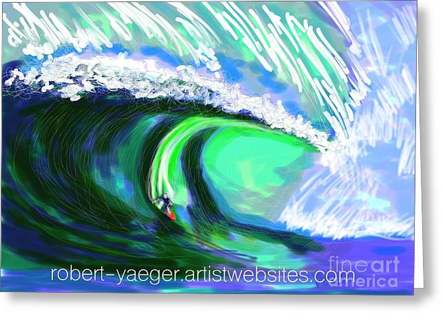 Blue Green Wave Greeting Cards - Surfing 82215 with ry website text Greeting Card by Robert Yaeger