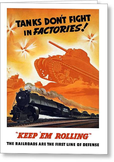 Tank Greeting Cards - Tanks Dont Fight In Factories Greeting Card by War Is Hell Store