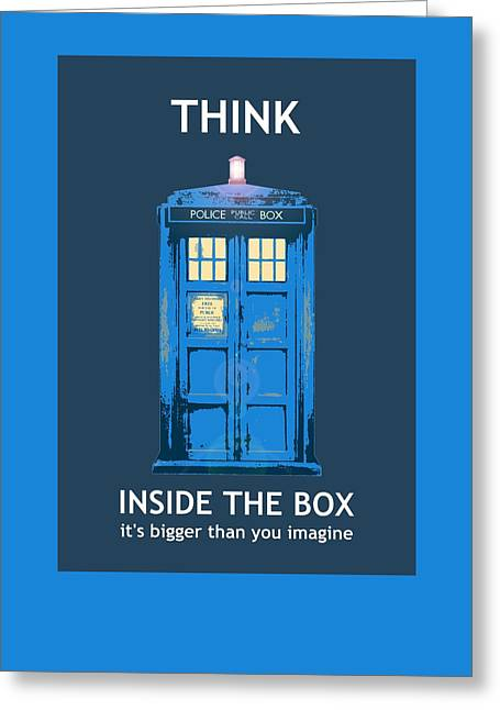Texting Greeting Cards - Tardis - Think Inside the Box Greeting Card by Richard Reeve