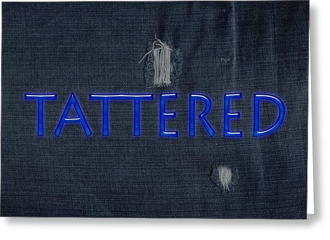 Installation Art Greeting Cards - Tattered Greeting Card by Tina M Wenger