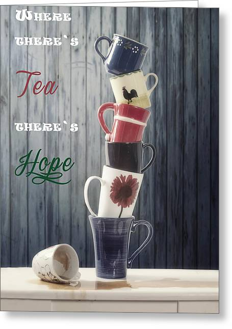 Kitchen Table Greeting Cards - Tea and Hope Greeting Card by Joana Kruse