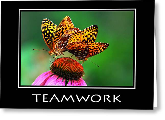 Motivational Poster Greeting Cards - Teamwork Inspirational Motivational Poster Art Greeting Card by Christina Rollo
