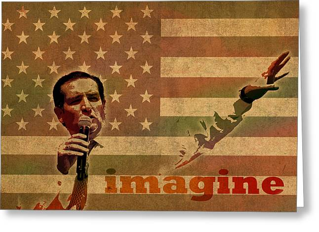 Imagine Mixed Media Greeting Cards - Ted Cruz for President Imagine Speech 2016 USA Watercolor Portrait on Distressed American Flag Greeting Card by Design Turnpike
