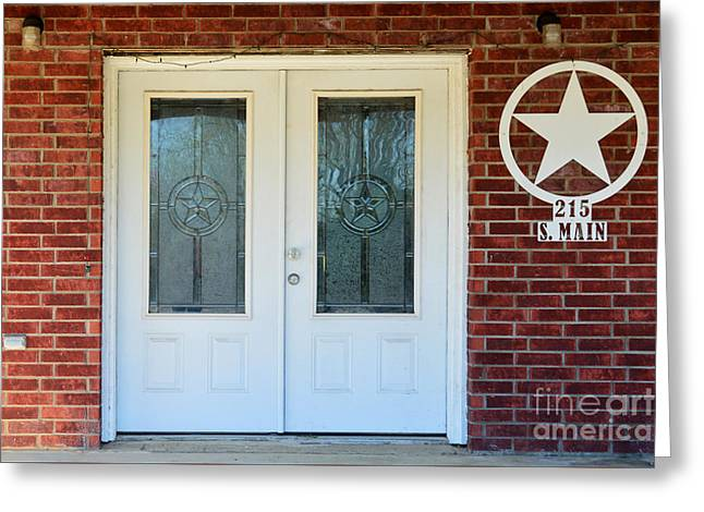 Main Street Greeting Cards - Texas Star Double Doors Greeting Card by Catherine Sherman