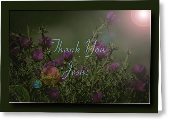 Bible Greeting Cards - Thank You Jesus Greeting Card by Leticia Latocki