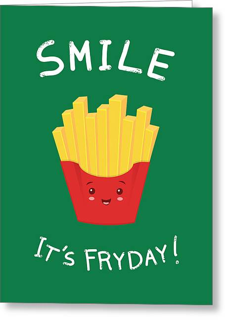 Fries Drawings Greeting Cards - The best day Greeting Card by Ana Villanueva