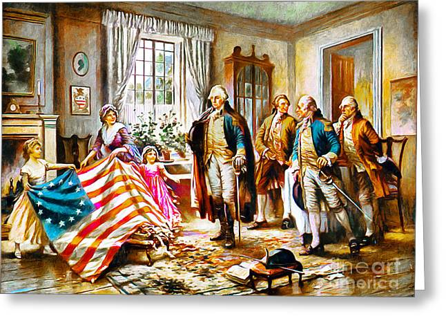 Betsy Ross Greeting Cards - The Birth Of Old Glory Redux 20150710 Greeting Card by Wingsdomain Art and Photography