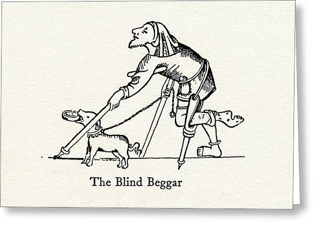 Lame Greeting Cards - The Blind Beggar After A Medieval Greeting Card by Ken Welsh