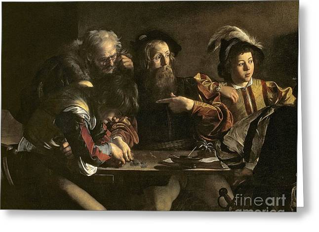 Michelangelo Caravaggio Greeting Cards - The Calling of St. Matthew Greeting Card by Michelangelo Merisi da Caravaggio