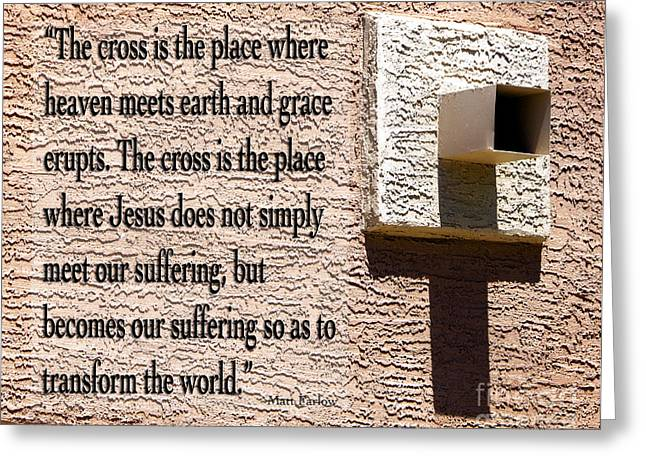 Calvary Greeting Cards - The Cross Greeting Card by Nancy E Stein