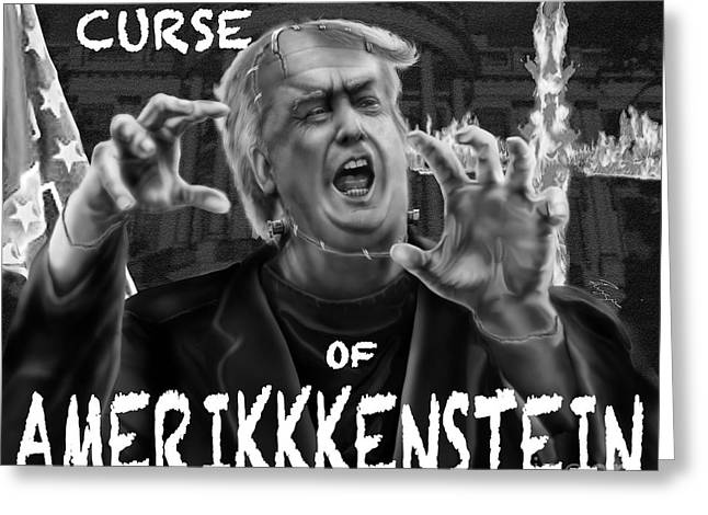 The Curse Of Amerikkenstein Greeting Card by Reggie Duffie