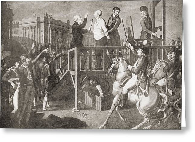 Volution Greeting Cards - The Execution Of Louis Xvi, 21 January Greeting Card by Vintage Design Pics