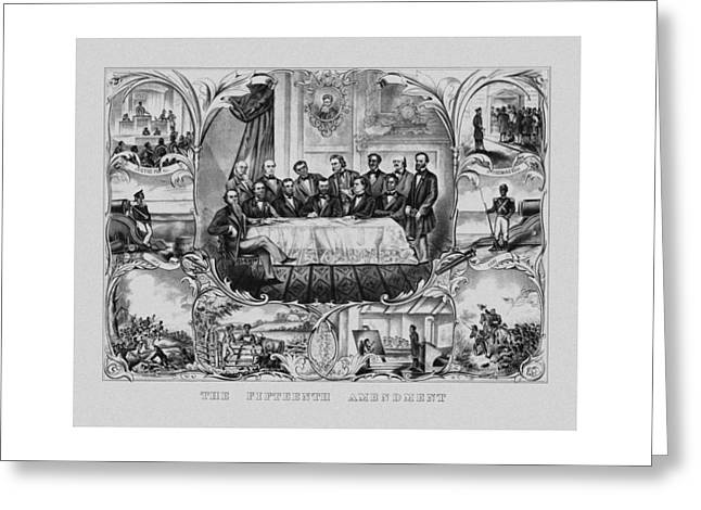 15th Greeting Cards - The Fifteenth Amendment  Greeting Card by War Is Hell Store